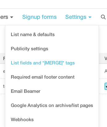 """Mailchimp's list fields (aka merge tags) feature is really powerful for conversion rate optimization. It's found under """"Settings,"""" within the Lists Tab."""