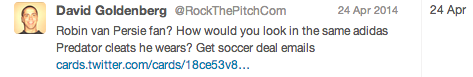 Here I focused on Robin van Persie fans. He's a top soccer player, and I was targeting users like his followers.
