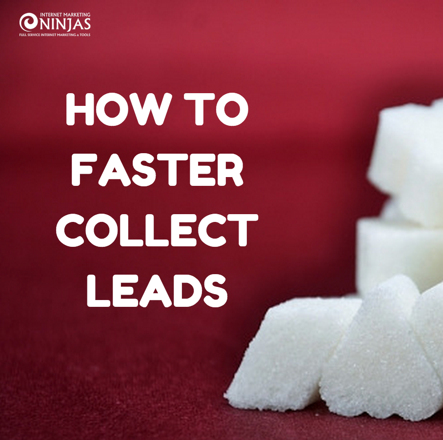How to Faster Collect Leads