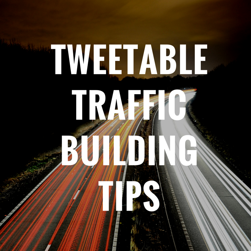 tweetable-traffic-building-tips