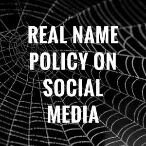 Real Name Policies on Social Media